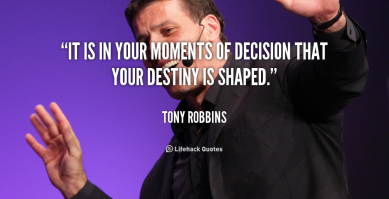 quote-Tony-Robbins-it-is-in-your-moments-of-decision-1014